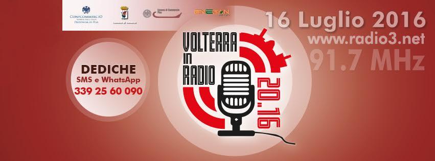 Volterra In Radio 2016 – Sabato 16 Luglio 2016