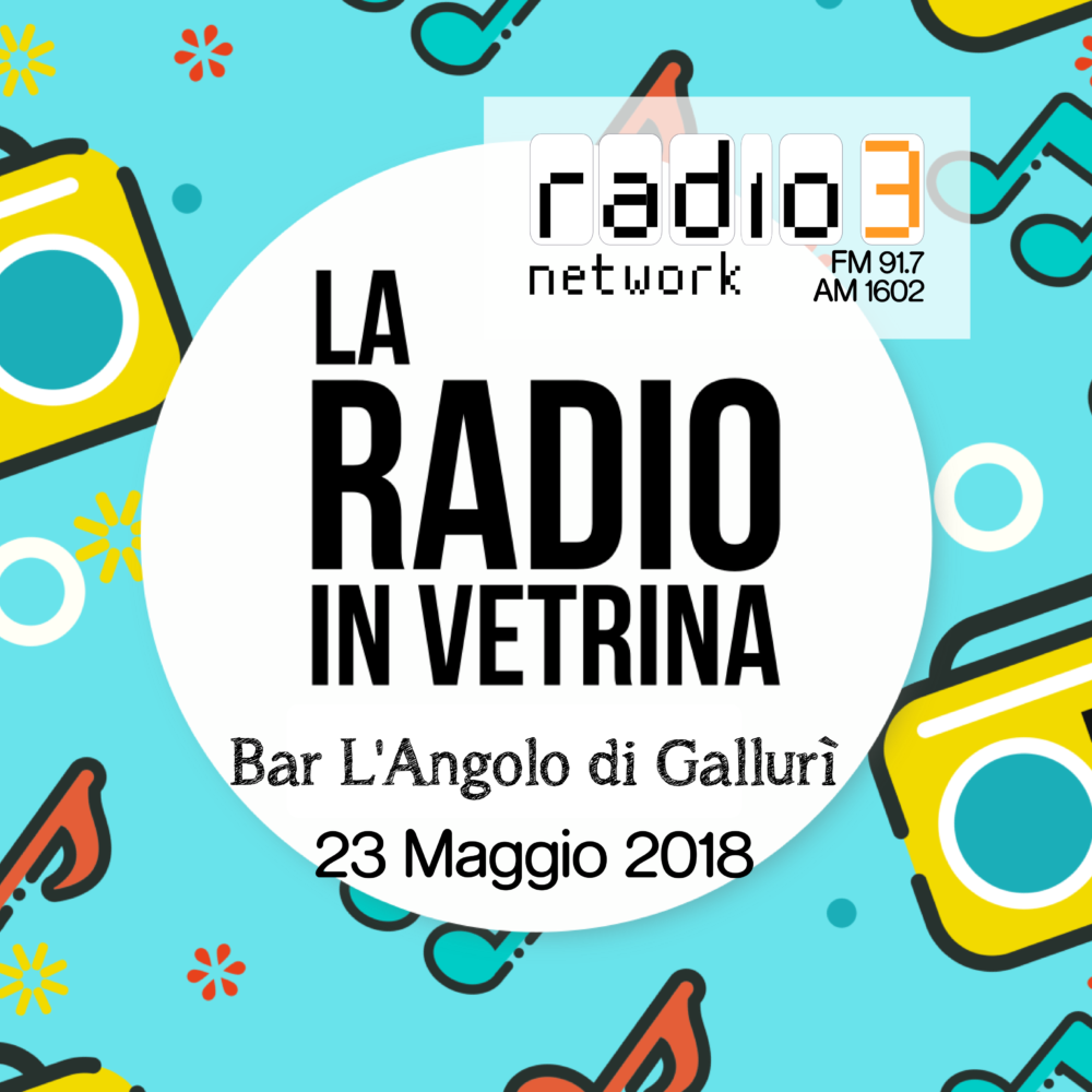 La Radio In Vetrina – Puntata 20 – 23 Maggio 2018