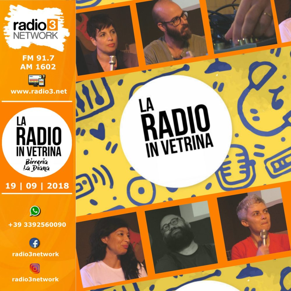 La Radio In Vetrina – Stagione 2 – Puntata 1 – 19 Settembre 2018
