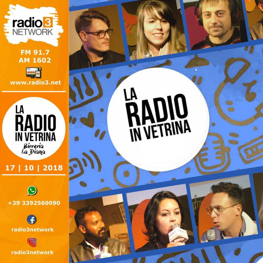 La Radio In Vetrina – Stagione 2 – Puntata 3 – 17 Ottobre 2018