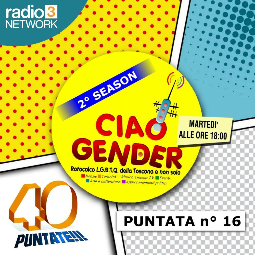 Ciao Gender – Stagione 2 – Puntata 16