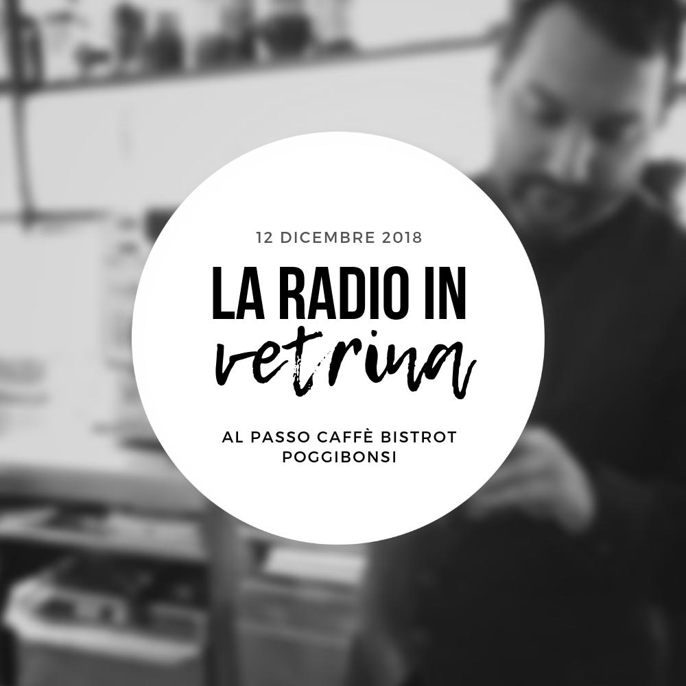 La Radio In Vetrina – Stagione 2 – Puntata 8 – 12 Dicembre 2018