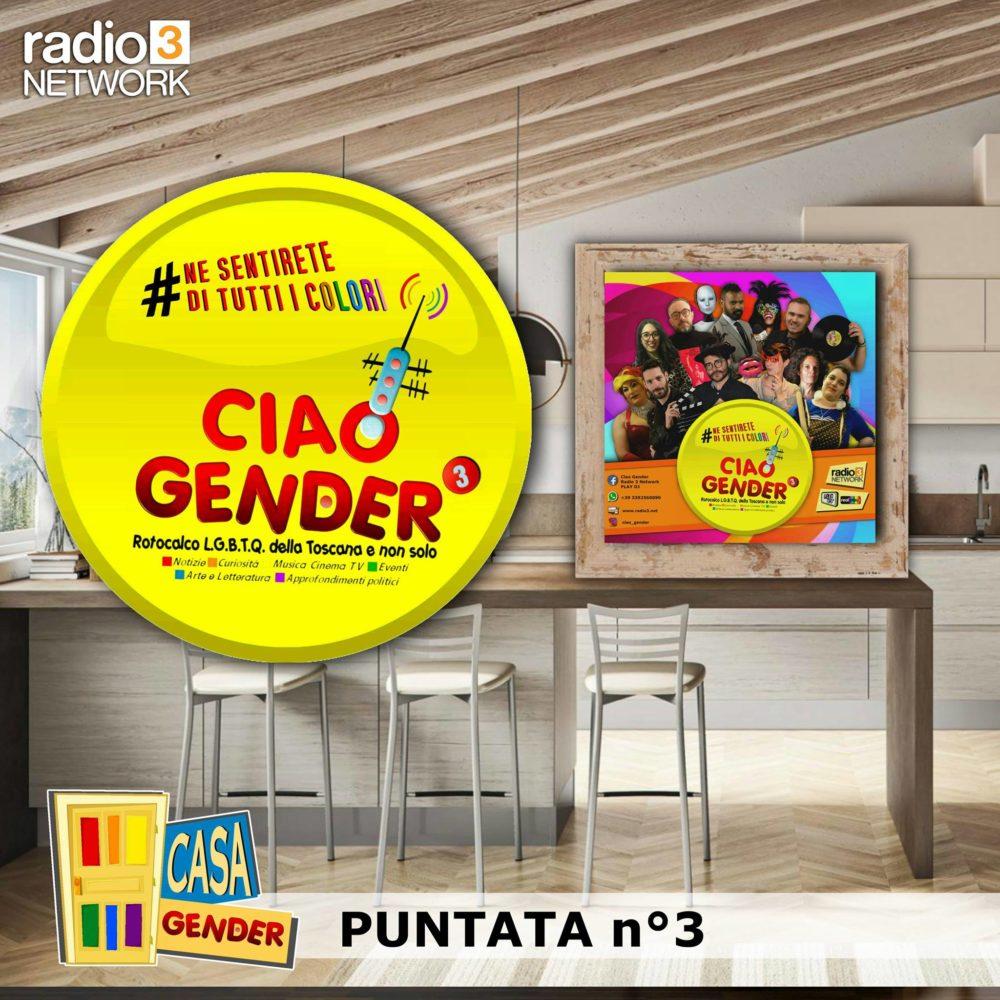 Ciao Gender – Stagione 3 – Puntata 3
