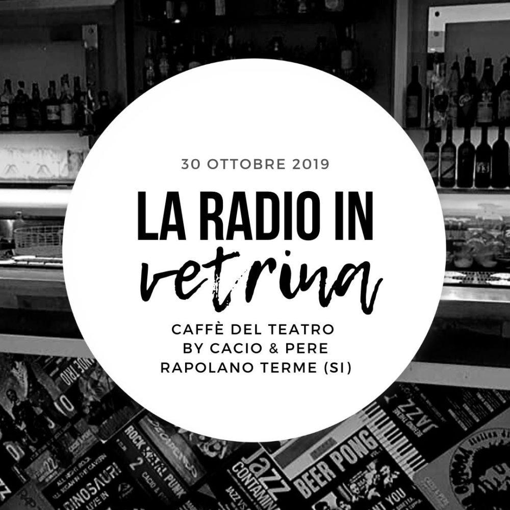 La Radio In Vetrina – Stagione 3 – Puntata 3 – 30 Ottobre 2019